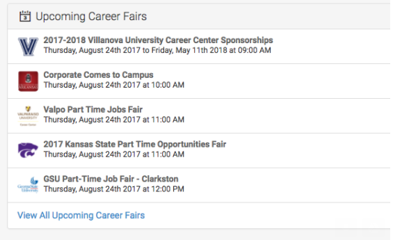 When Viewing Your Homepage, Scroll To The Bottom Of The Screen To View  Upcoming Fairs. From Here You Can Select View All Upcoming Career Fairs, ...