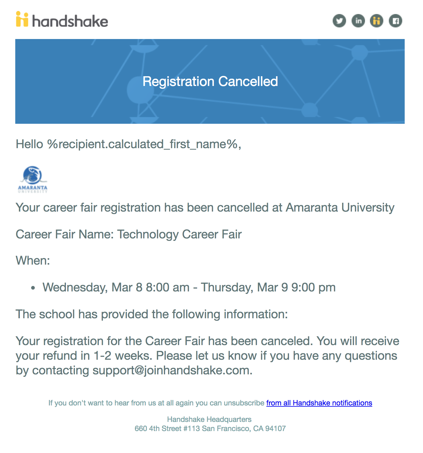 how do i cancel a career fair registration handshake click confirm and notify this will send an email to the contacts that you have selected your custom message an example email is below