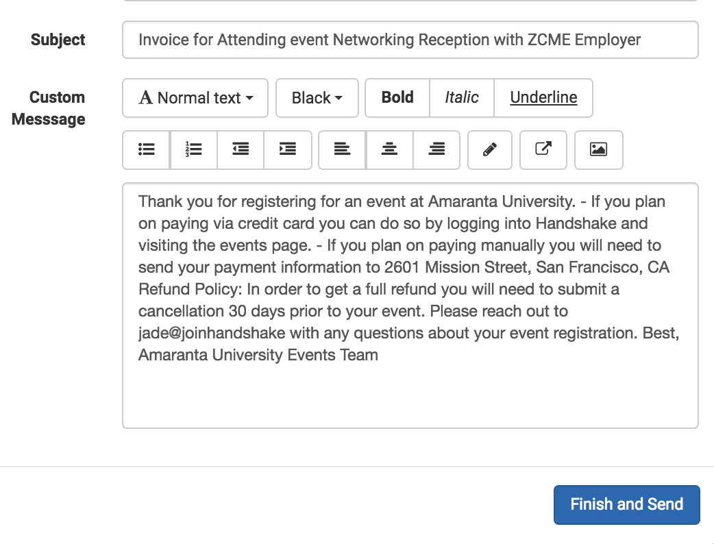 ... Edit The Invoice Message And Click Finish And Send To Send Out The Invoice  To Contacts At The Employer That Is Attending The Event ...  How To Send Invoices